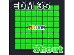 【シングル】EDM 35 - Shout/ぷりずむ
