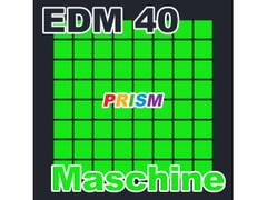 【シングル】EDM 40 - Maschine/ぷりずむ