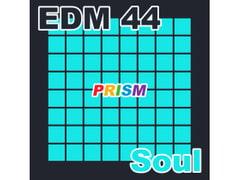 【シングル】EDM 44 - Soul/ぷりずむ
