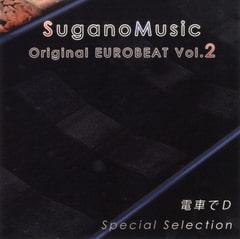 SuganoMusic Original EUROBEAT Vol.2