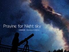 Praying for Night sky