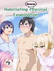 Humiliating (Reverse) physical examination