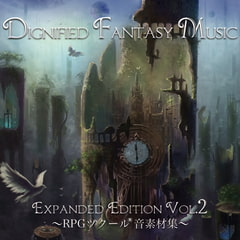 Dignified Fantasy Music Expanded Edition Vol.2 ~RPGツクール(R)音素材集~ [bitter sweet entertainment]